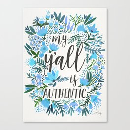 My Y'all is Authentic – Blue Palette Canvas Print