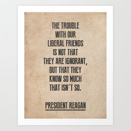 President Reagan Quote Art Print