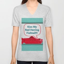 Kiss My Red Herring Fishtail Unisex V-Neck