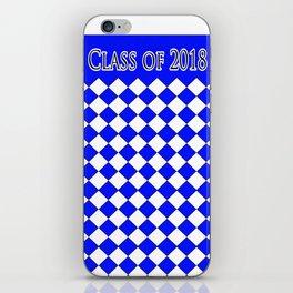 Class of 2018...Blue iPhone Skin