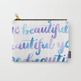 You are Beautiful Watercolor Carry-All Pouch