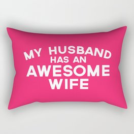 Wife Awesome Husband Funny Quote Rectangular Pillow