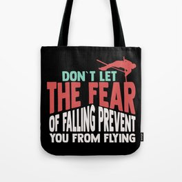 Pole Vault Gift: Don't let the fear of falling Tote Bag