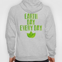Earth Day Every Day Recycling Save The Planet Eco Hoody