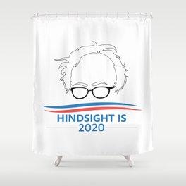 Bernie Sanders Head Hindsight Is 2020 Shower Curtain