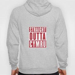 Straight Outta Cymru - Wales Rugby Hoody