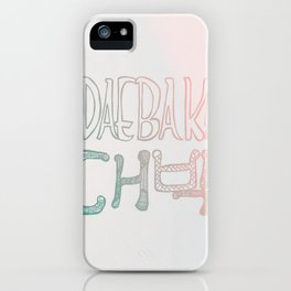 Awesome! Daebak! iPhone Case