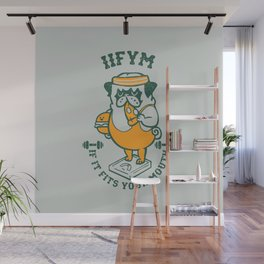 IIFYM (If It Fits Your Mouth) Wall Mural