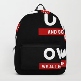 We All Have Demons OwO Whats This UwU Anime Gift Backpack