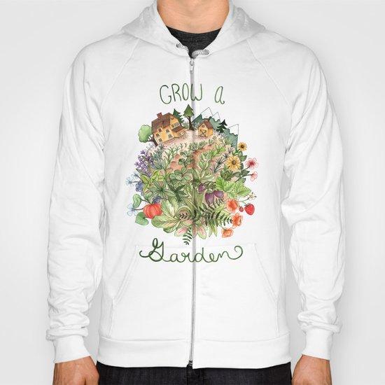 Grow A Garden Hoody