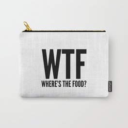 WTF Where's The Food Carry-All Pouch
