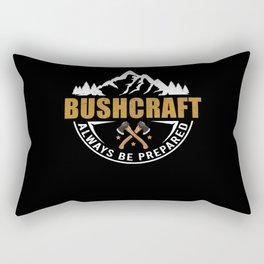 Survival Bushcraft always be prepared Rectangular Pillow