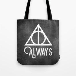 Always (Dark) Tote Bag