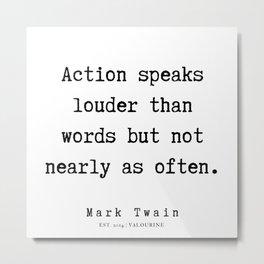 104   | Mark Twain Quotes | 190730 Metal Print
