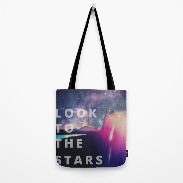 Look To The Stars Tote Bag
