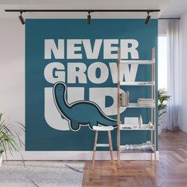 NEVER GROW UP. Wall Mural