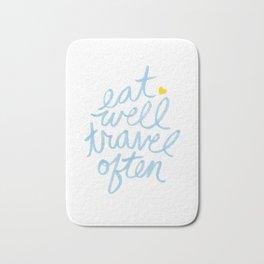 Eat Well Travel Often Bath Mat