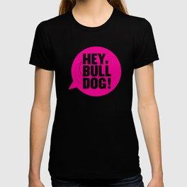 Hey Bulldog Logo Tee T-shirt
