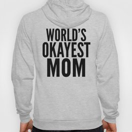 WORLD'S OKAYEST MOM (Lilac) Hoody