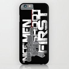 Nice Men Shoot First iPhone 6s Slim Case