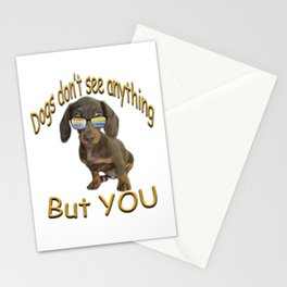 Dogs don't see anything but you Stationery Cards