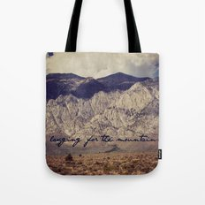 longing for the mountains Tote Bag