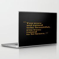 be brave Laptop & iPad Skins featuring Brave by Writingsforwinter