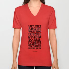Lab No.4 -Life Isn't About Waiting For The Storm To Pass inspirational Quotes poster Unisex V-Neck