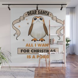 All I Want for Christmas...Is A Porg! Wall Mural