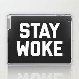 Stay Woke Quote Laptop & iPad Skin
