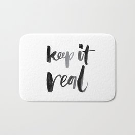 Keep It Real Bath Mat