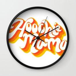 Hoochie mama Wall Clock