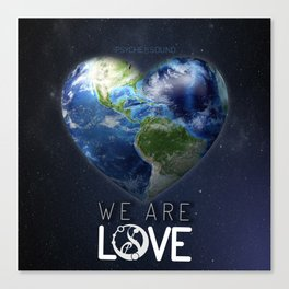"""We Are Love """"Your  Love"""" Canvas Print"""