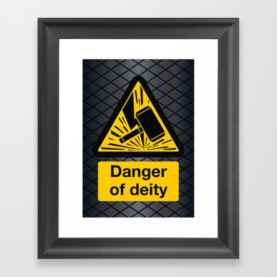 Danger of Deity Framed Art Print