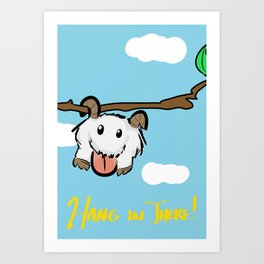 Hang In There! League of Legends Poro Wall Art Art Print