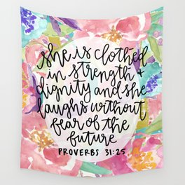 Proverbs 31:25 Floral // Hand Lettering Wall Tapestry