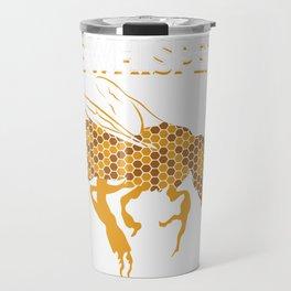 Beekeeper Bee Whisperer #ALLHIVESMATTER Travel Mug