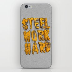 STEEL WORK HARD iPhone & iPod Skin