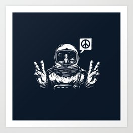 We come in peace Art Print