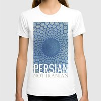 persian T-shirts featuring Persian Pride by Steiner Graphics