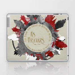 As Travars. For those who dream of stranger worlds. A Darker Shade of Magic. Laptop & iPad Skin