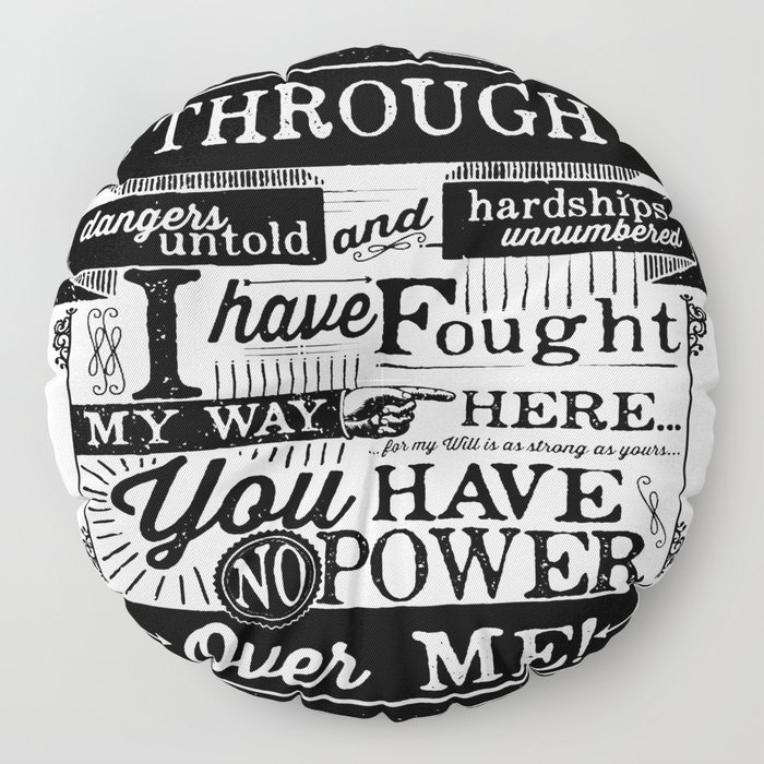 Labyrinth Quote You Have No Power Over Me Floor Pillow