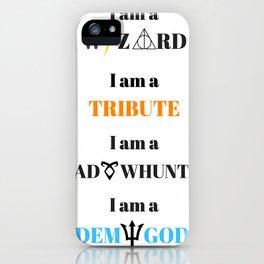 I Am A... iPhone Case