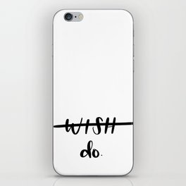 Do. iPhone Skin