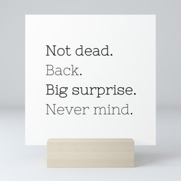 Not dead. Back - Doctor Who - TV Show Collection Mini Art Print