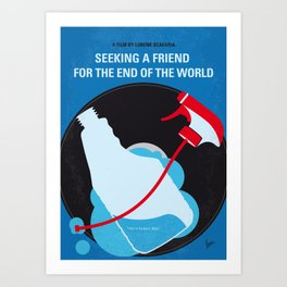No1186 My Seeking a Friend For the End of the World minimal movie poster Art Print