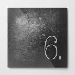 NUMBER 6 BLACK Metal Print