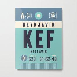 Luggage Tag A - KEF Reykjavik Keflavik Iceland Metal Print