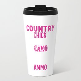 Country Chick Wearing Camo and Rocking Ammo T-shirt Travel Mug