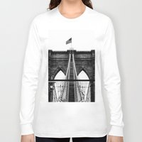 brooklyn bridge Long Sleeve T-shirts featuring Brooklyn Bridge by Graham Dunk